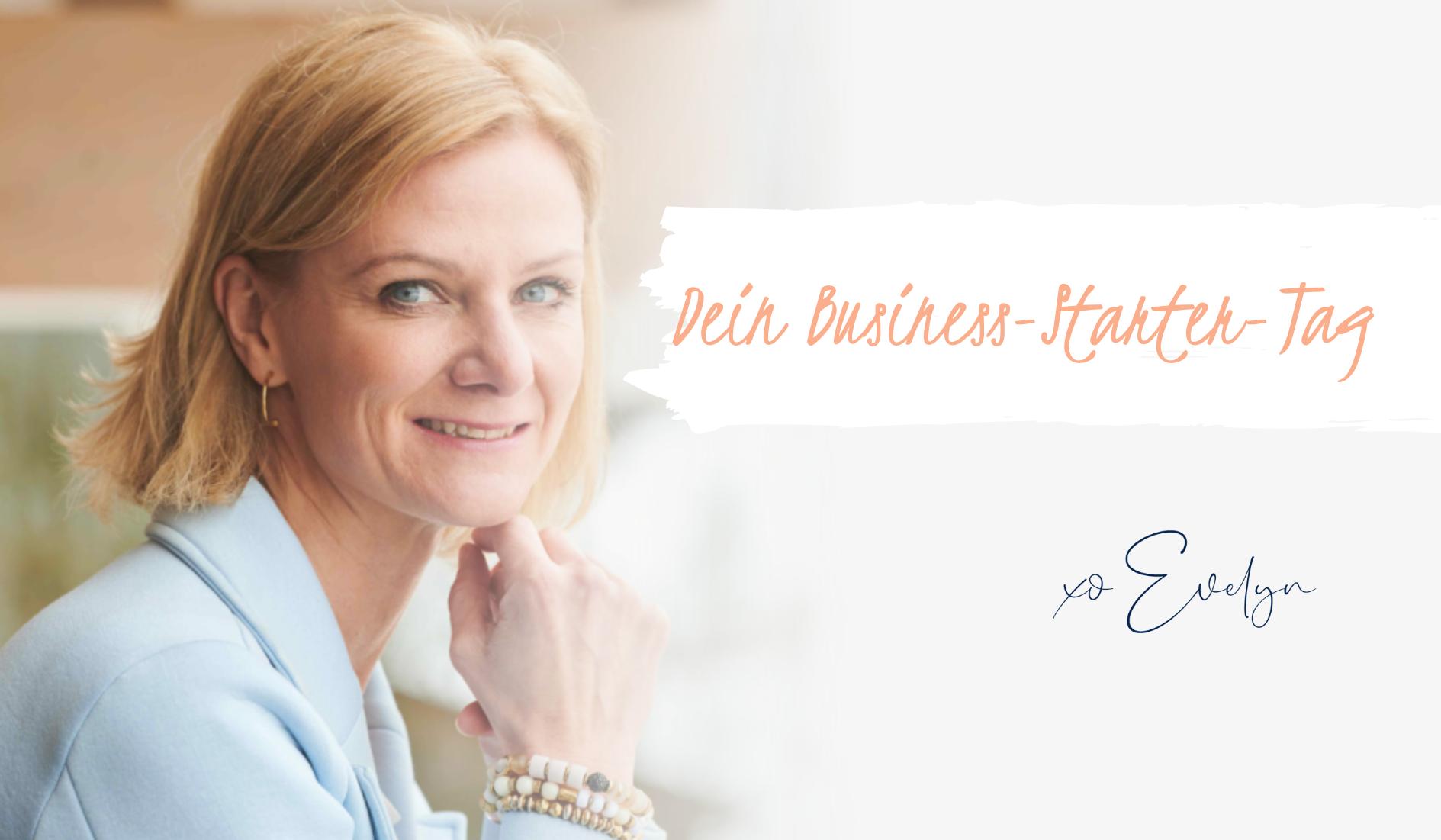 Melde dich für deinen kostenlosen Business-Starter-Tag an.  Bitte fülle die Felder aus und du erhältst sofort alle weiteren Informationen: